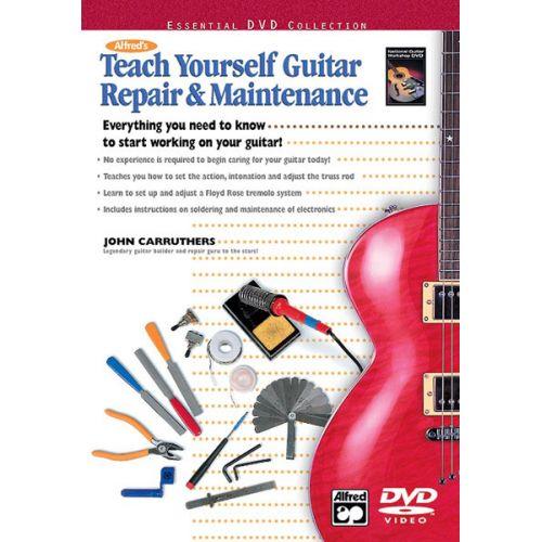 ALFRED PUBLISHING CARRUTHERS JOHN - TEACH YOURSELF GUITAR REPAIR + DVD - GUITAR