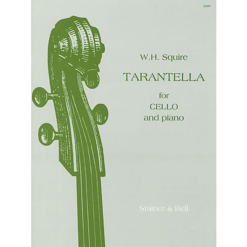 STAINER AND BELL SQUIRE W. H. - TARANTELLA FOR CELLO AND PIANO OP.53