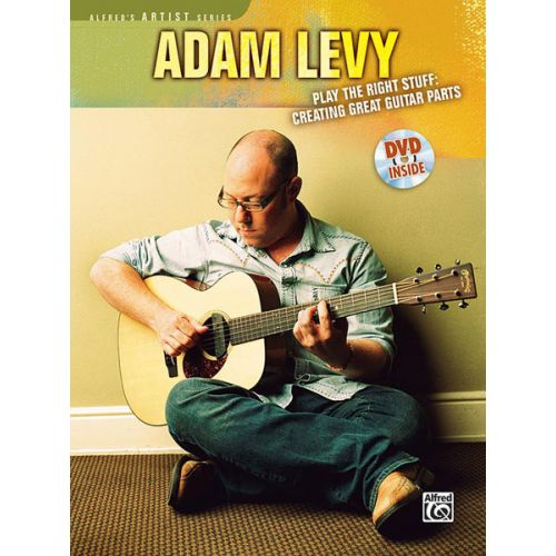ALFRED PUBLISHING LEVY ADAM - PLAY THE RIGHT STUFF + DVD - GUITAR