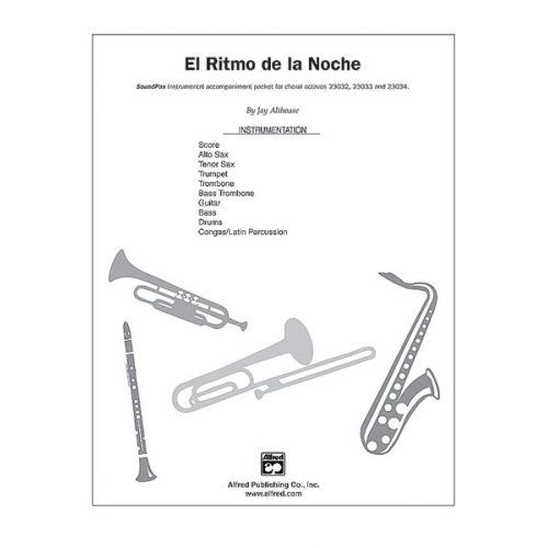 ALFRED PUBLISHING ALTHOUSE JAY - EL RITMO DE LA NOCHE SOUNDPAX - FULL ORCHESTRA