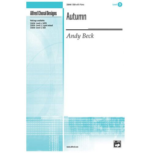ALFRED PUBLISHING BECK ANDY - AUTUMN - MIXED VOICES SSA