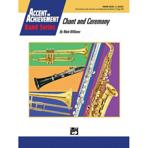 ALFRED PUBLISHING WILLIAMS JOHN - CHANT AND CEREMONY - SYMPHONIC WIND BAND