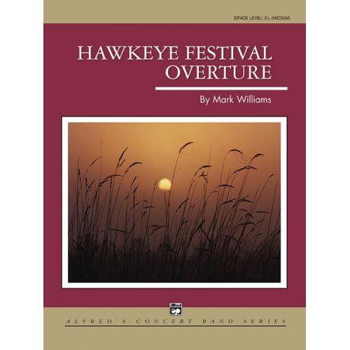 ALFRED PUBLISHING WILLIAMS JOHN - HAWKEYE FESTIVAL OVERTURE - SYMPHONIC WIND BAND