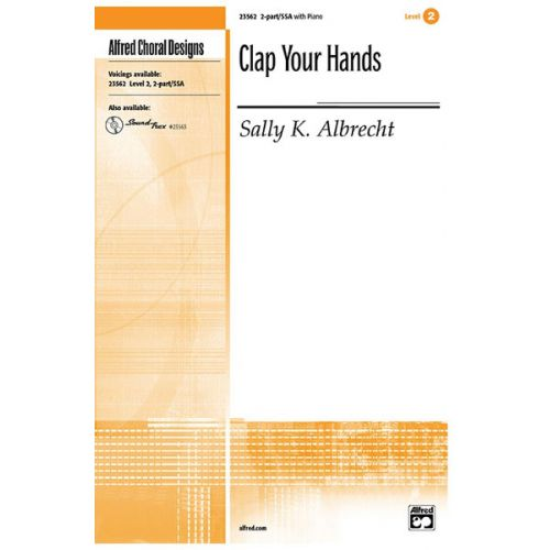 ALFRED PUBLISHING ALBRECHT SALLY - CLAP YOUR HANDS 2-PART - UNISON, UPPER, EQUAL VOICES