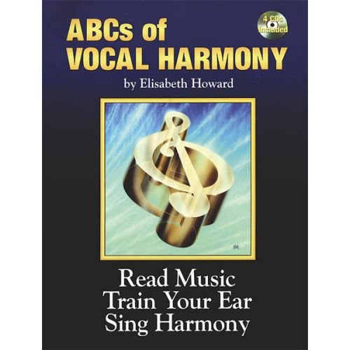 ALFRED PUBLISHING HOWARD ELIZABETH - ABCS OF VOCAL HARMONY + 4CDS - SOLO VOICE