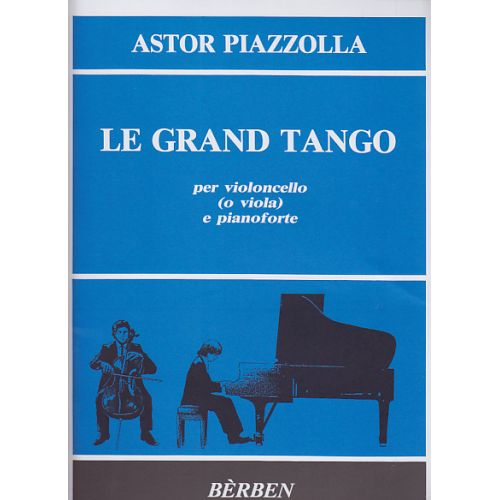 BERBEN PIAZZOLLA A. - LE GRAND TANGO - VIOLA, PIANO