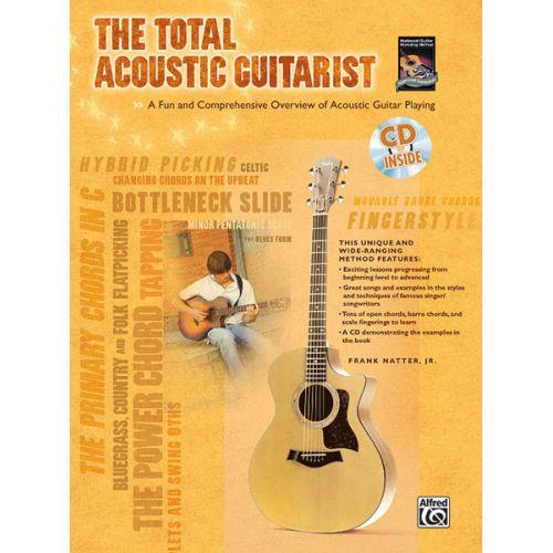 ALFRED PUBLISHING NATTER FRANK JR - TOTAL ACOUSTIC GUITARIST + CD - GUITAR