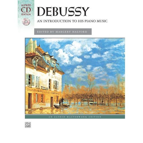 ALFRED PUBLISHING DEBUSSY CLAUDE - INTRODUCTION OT DEBUSSY + CD - PIANO SOLO