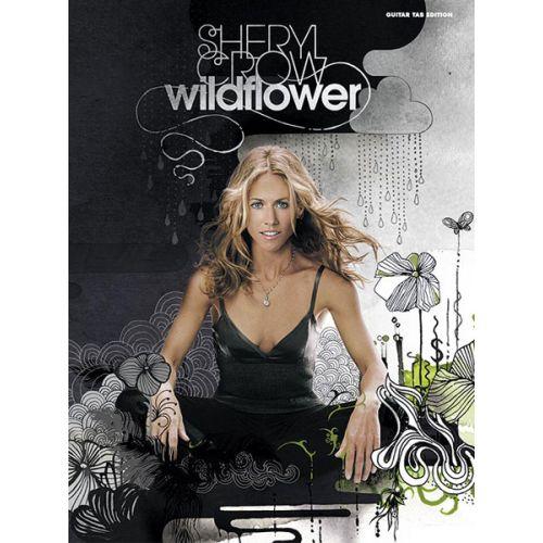ALFRED PUBLISHING CROW SHERYL - WILDFLOWER - GUITAR TAB