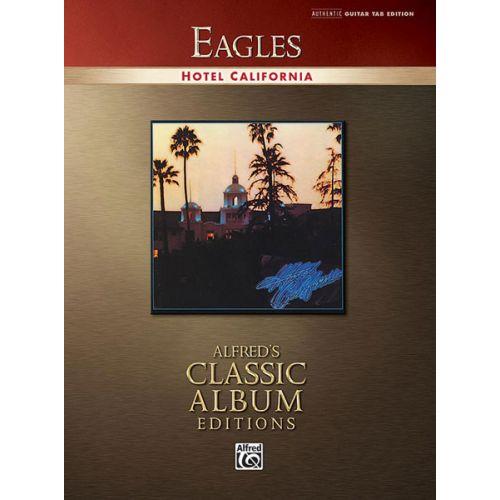 ALFRED PUBLISHING EAGLES THE - HOTEL CALIFORNIA - GUITAR TAB