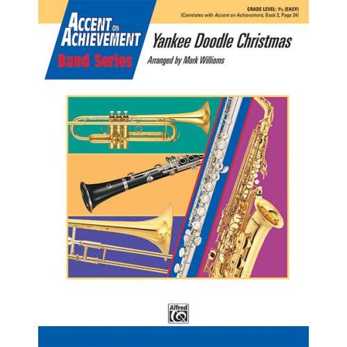 ALFRED PUBLISHING WILLIAMS JOHN - YANKEE DOODLE CHRISTMAS - SYMPHONIC WIND BAND