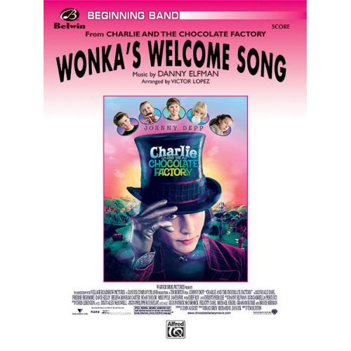 ALFRED PUBLISHING ELFMAN DANNY - WONKA'S WELCOME SONG - SYMPHONIC WIND BAND
