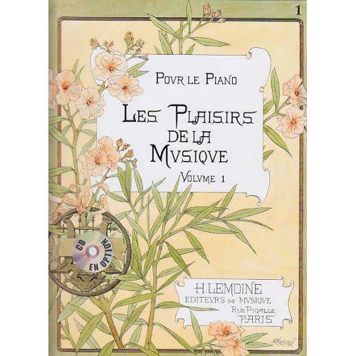 LEMOINE LES PLAISIRS DE LA MUSIQUE VOL.1A - PIANO