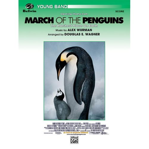 ALFRED PUBLISHING WURMAN ALEX - MARCH OF THE PENGUINS - SYMPHONIC WIND BAND