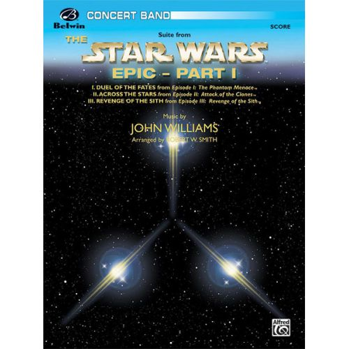 ALFRED PUBLISHING WILLIAMS JOHN - STAR WARS EPIC - PART I - SYMPHONIC WIND BAND