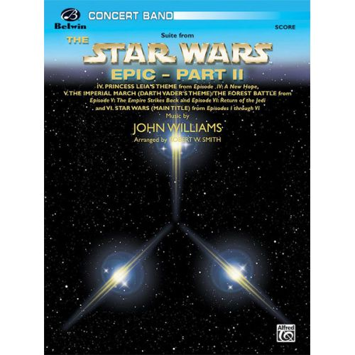 ALFRED PUBLISHING WILLIAMS JOHN - STAR WARS EPIC - PART II - SYMPHONIC WIND BAND