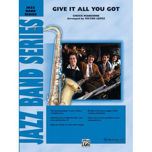 ALFRED PUBLISHING MANGIONE CHUCK - GIVE IT ALL YOU GOT - JAZZ BAND