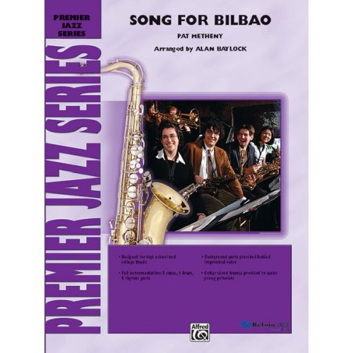ALFRED PUBLISHING METHENY PAT - SONG FOR BILBAO - JAZZ BAND