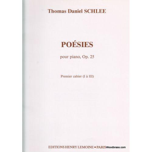 LEMOINE SCHLEE THOMAS DANIEL - POÉSIES I OP.25 - PIANO