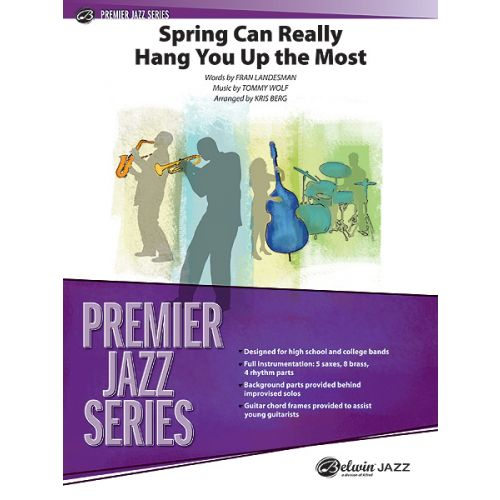 ALFRED PUBLISHING BERG KRIS - SPRING CAN REALLY HANG YOU UP THE MOST - JAZZ BAND