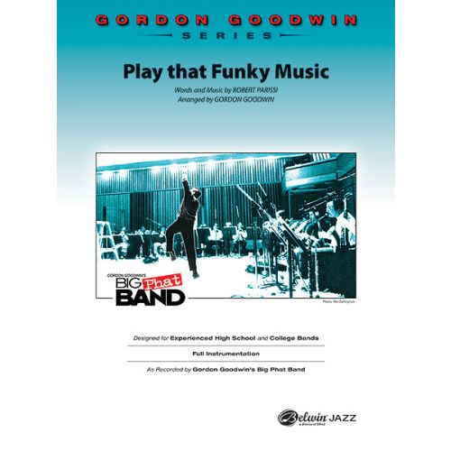ALFRED PUBLISHING PARRISI R. - PLAY THAT FUNKY MUSIC - JAZZ BAND