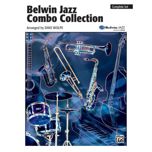 ALFRED PUBLISHING WOLPE DAVE - BELWIN JAZZ COMBO COLLECTION - SET OF PARTS