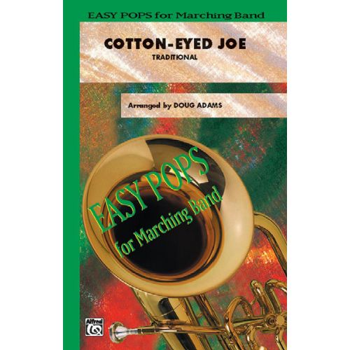 ALFRED PUBLISHING ADAMS DOUG - COTTON-EYED JOE - SCORE AND PARTS