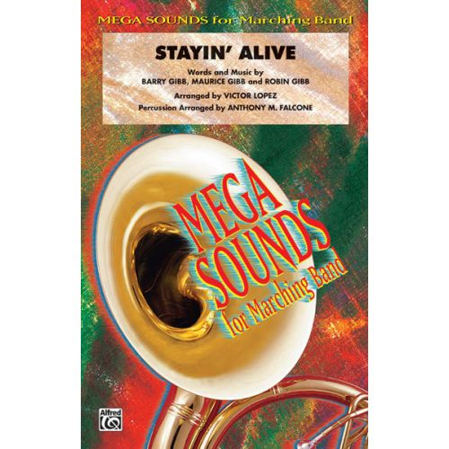 ALFRED PUBLISHING LOPEZ VICTOR - STAYIN' ALIVE - SCORE AND PARTS