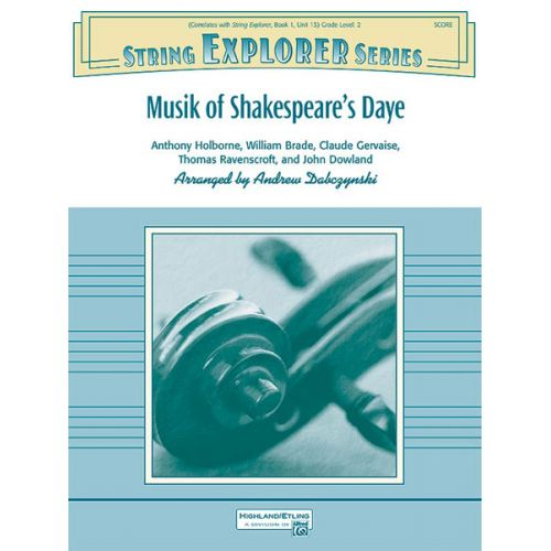 ALFRED PUBLISHING DABCZYNSKI ANDY - MUSIK OF SHAKESPEARE'S DAYE - STRING ORCHESTRA