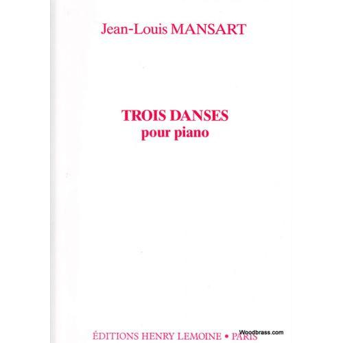 LEMOINE MANSART JEAN-LOUIS - DANSES (3) - PIANO