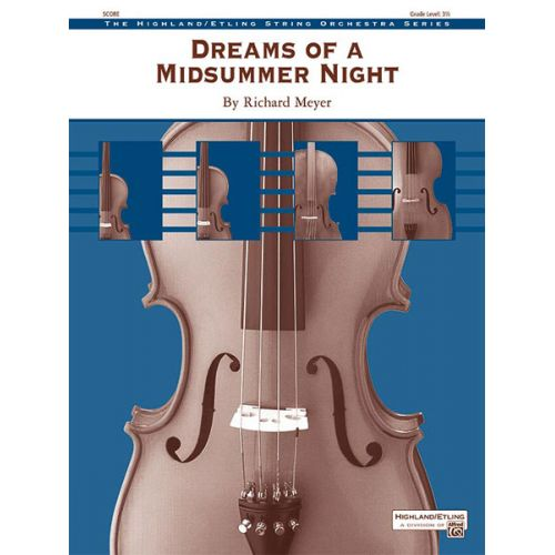 ALFRED PUBLISHING MEYER RICHARD - DREAMS OF A MIDSUMMER NIGHT - STRING ORCHESTRA