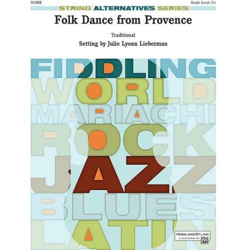 ALFRED PUBLISHING LIEBERMAN JULIE LYONN - FOLK DANCE FROM PROVENCE - STRING ORCHESTRA