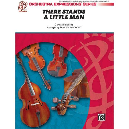 ALFRED PUBLISHING DACKOW SANDRA - THERE STANDS A LITTLE MAN - STRING ORCHESTRA