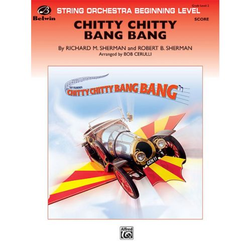 ALFRED PUBLISHING SHERMAN - CHITTY CHITTY BANG BANG - STRING ORCHESTRA