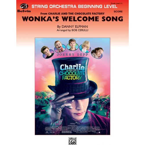 ALFRED PUBLISHING ELFMAN DANNY - WONKA'S WELCOME SONG - STRING ORCHESTRA