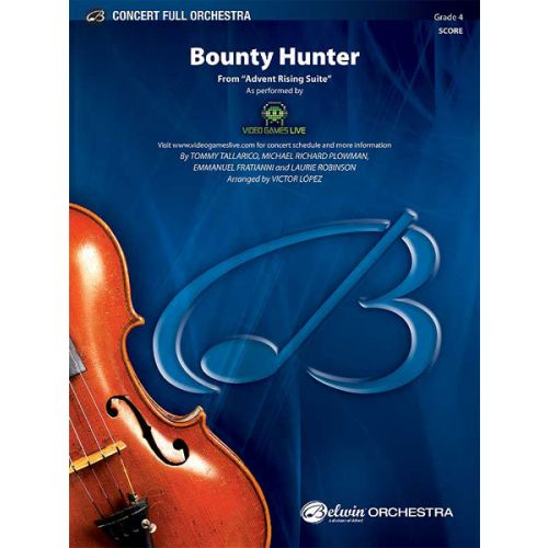 ALFRED PUBLISHING LOPEZ VICTOR - BOUNTY HUNTER ,ADVENT RISING - FULL ORCHESTRA