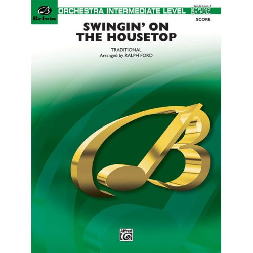 ALFRED PUBLISHING FORD RALPH - SWINGIN' ON THE HOUSETOP - FLEXIBLE ORCHESTRA