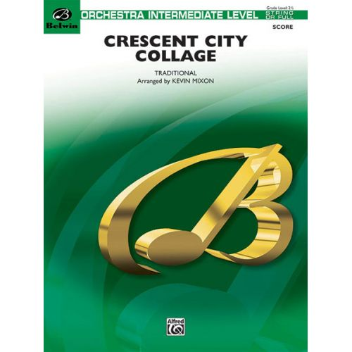 ALFRED PUBLISHING MIXON KEVIN - CRESCENT CITY COLLAGE - FLEXIBLE ORCHESTRA