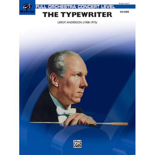 ALFRED PUBLISHING ANDERSON LEROY - TYPEWRITER - FULL ORCHESTRA
