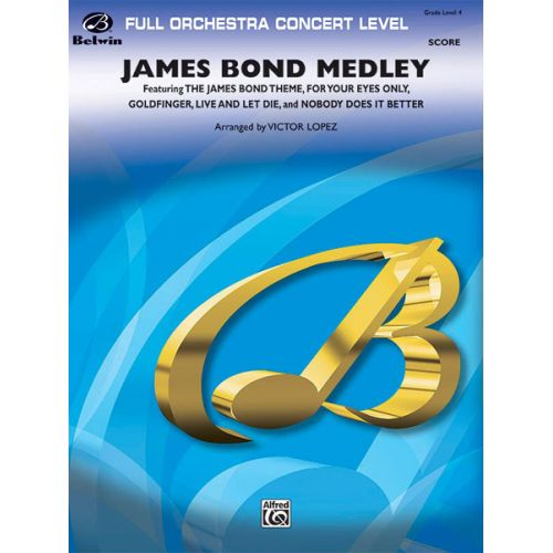 ALFRED PUBLISHING LOPEZ VICTOR - JAMES BOND MEDLEY - FULL ORCHESTRA