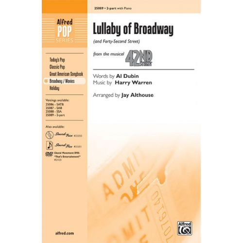 ALFRED PUBLISHING DUBIN WARREN - LULLABY OF BROADWAY 2-PART - MIXED VOICES