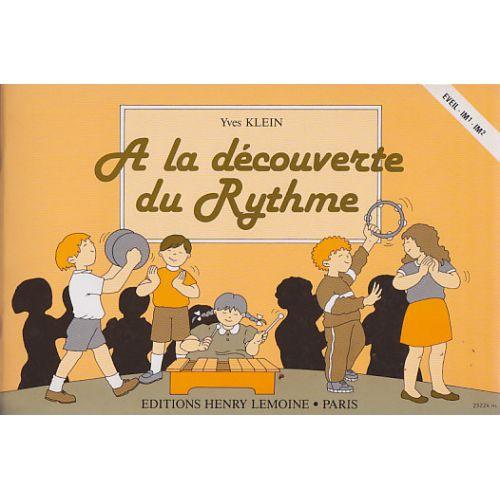 LEMOINE KLEIN YVES - A LA DÉCOUVERTE DU RYTHME
