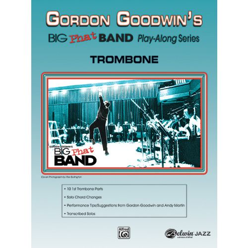 ALFRED PUBLISHING GOODWIN GORDON - BIG PHAT BAND + CD - TROMBONE AND PIANO