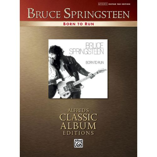 ALFRED PUBLISHING SPRINGSTEEN BRUCE - BORN TO RUN - GUITAR TAB