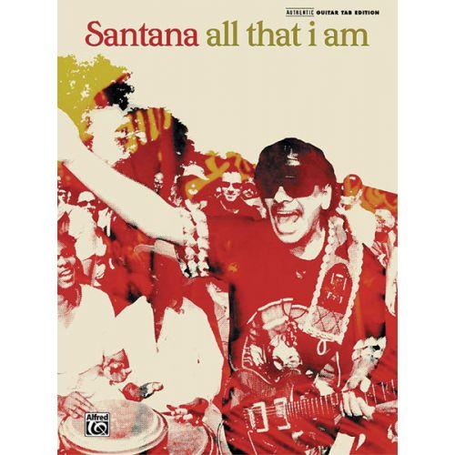 ALFRED PUBLISHING SANTANA CARLOS - ALL THAT I AM - GUITAR TAB
