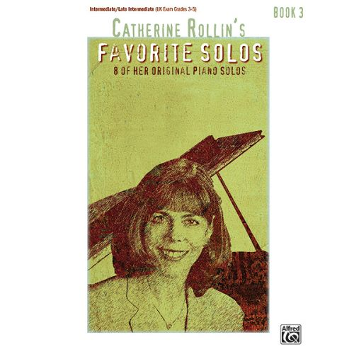 ALFRED PUBLISHING CATHERINE ROLLIN - FAVORITE SOLOS BOOK 3 - PIANO