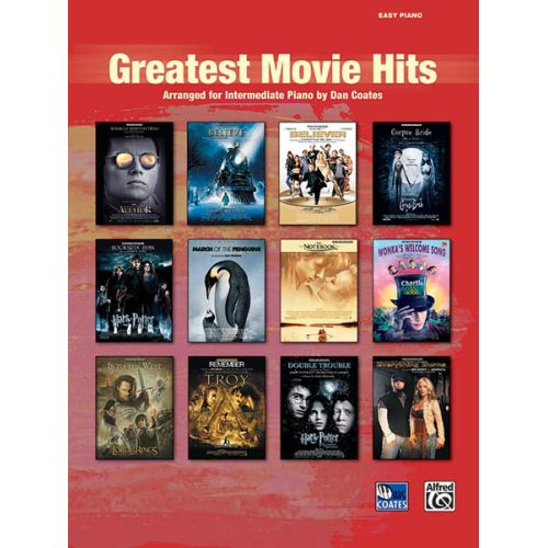 ALFRED PUBLISHING COATES DAN - GREATEST MOVIE HITS EASY PIANO - PIANO SOLO