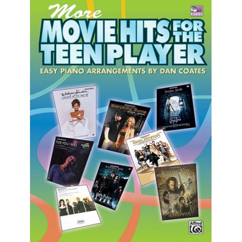 ALFRED PUBLISHING COATES DAN - MORE MOVIE HITS FOR THE TEEN PLAYER - PIANO SOLO
