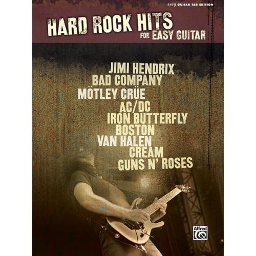 ALFRED PUBLISHING HARD ROCK HITS FOR EASY GUITAR - GUITAR TAB