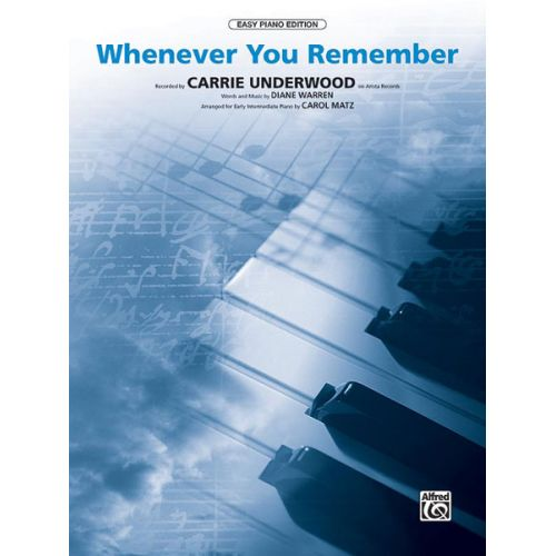 ALFRED PUBLISHING UNDERWOOD CARRIE - WHENEVER YOU REMEMBER - PVG